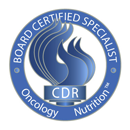 Oncology Nutrition Board Certified Specialist